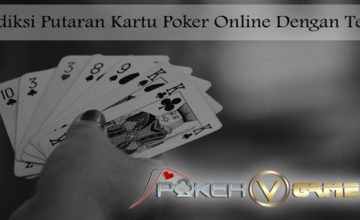 Prediksi-Putaran-Kartu-Poker-Online-PokerVGames