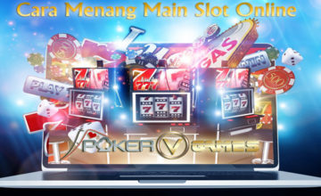 Cara-Menang-Main-Slot-Online-Poker-V-Games