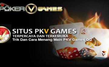 Trik-Dan-Cara-Menang-Main-PKV-Games-QQ